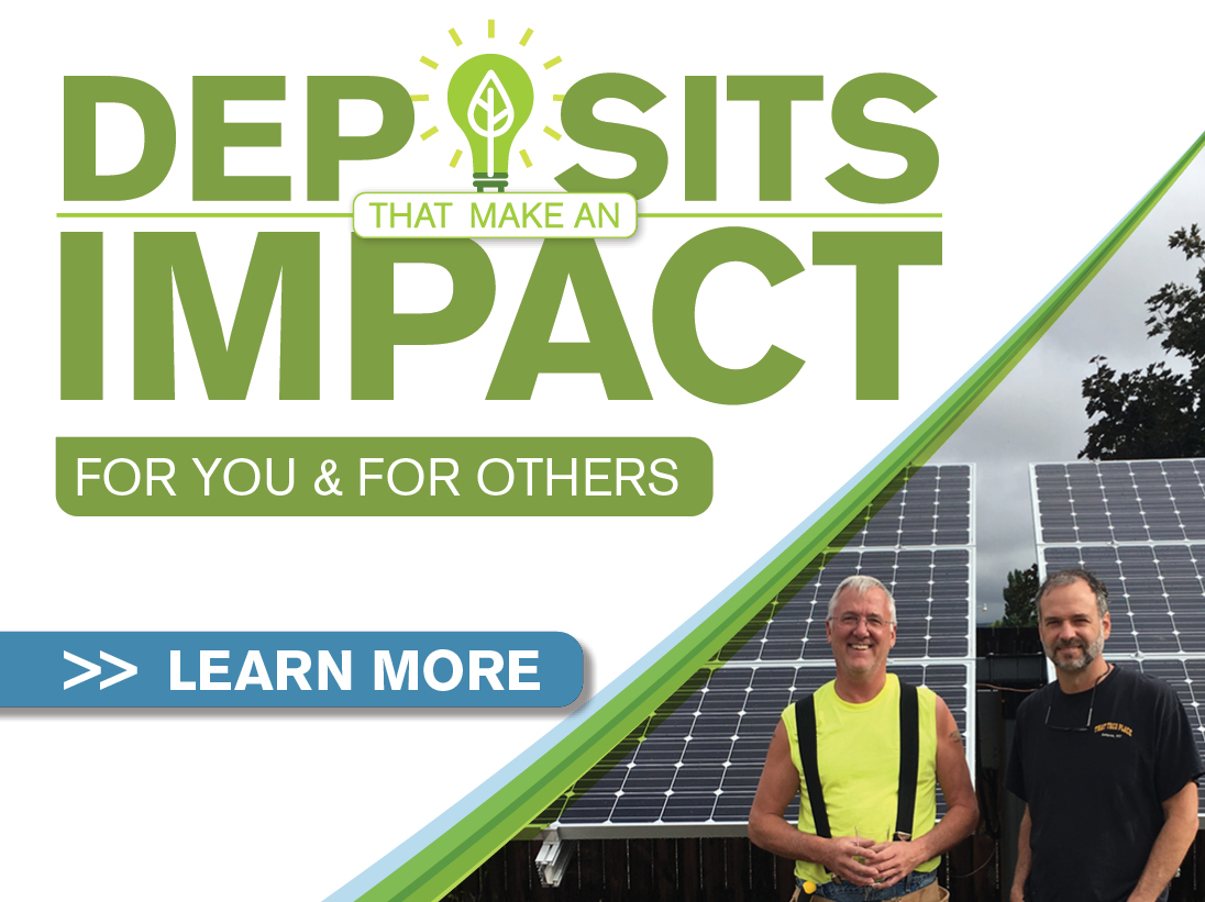 Deposits that make an impact for you and for others